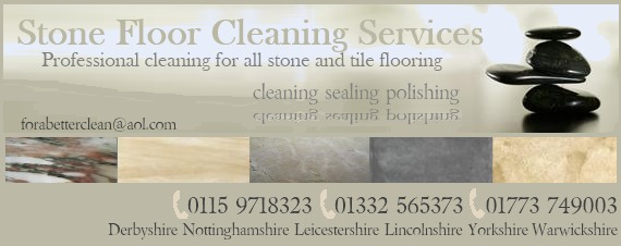 stone floor cleaning Nottinghamshire Derbyshire Leicestershire Lincolnshire Warwickshire Yorkshire